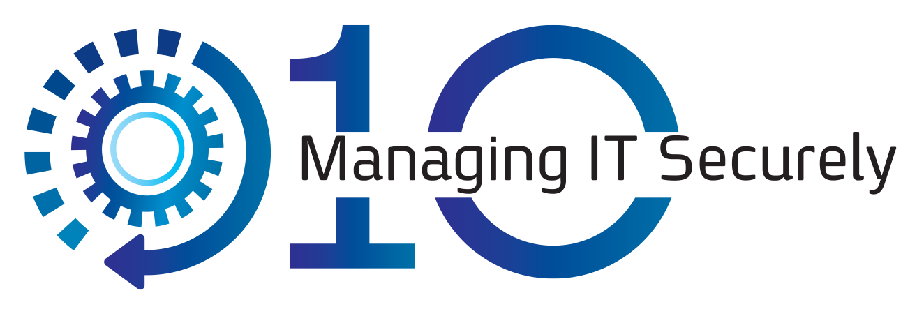 010 - Managing IT Securely